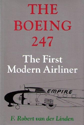 9780295970943: The Boeing 247: The First Modern Airliner
