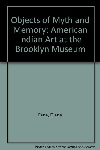 9780295971049: Objects of Myth and Memory: American Indian Art at the Brooklyn Museum