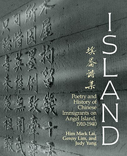9780295971094: Island: Poetry and History of Chinese Immigrants on Angel Island, 1910-1940 (Naomi B. Pascal Editor's Endowment)