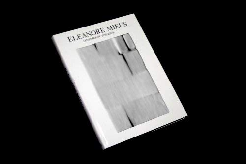 9780295971162: Eleanore Mikus: Shadows of the Real
