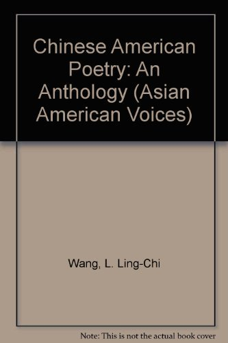 Chinese American Poetry : An Anthology: Wang, L. Ling-Chi;