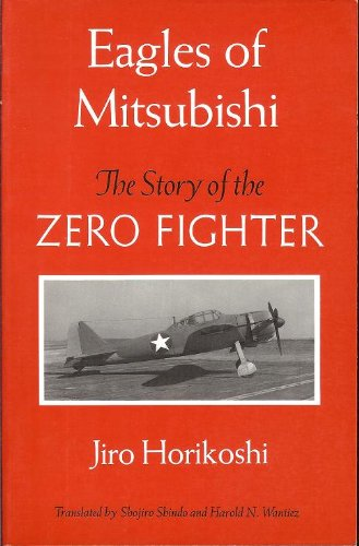 9780295971681: Eagles of Mitsubishi: The Story of the Zero Fighter