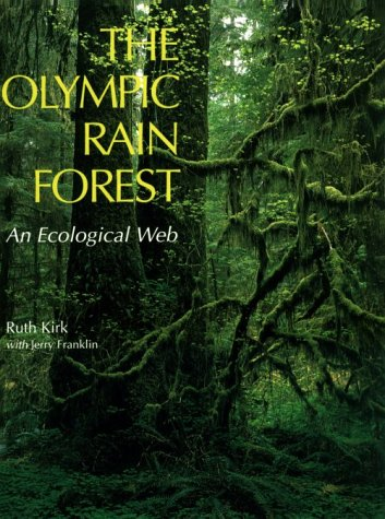 9780295971872: The Olympic Rain Forest: An Ecological Web