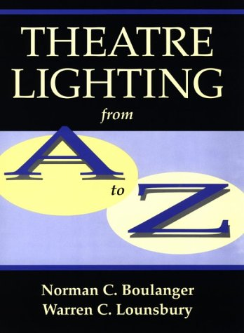 9780295972145: Theatre Lighting from A to Z