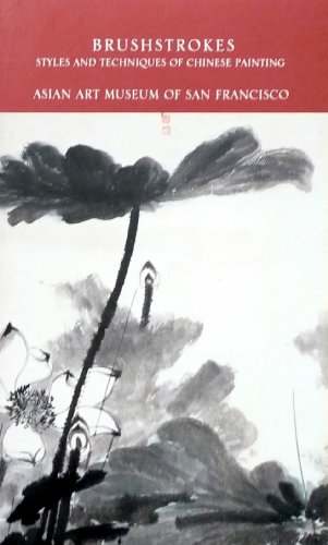 9780295972398: Brushstrokes: Styles and Techniques of Chinese Painting