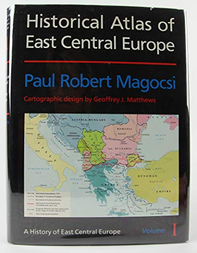9780295972480: Historical Atlas of East Central Europe (History of East Central Europe)