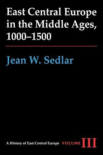9780295972916: East Central Europe in the Middle Ages, 1000-1500 (A History of East Central Europe (HECE))