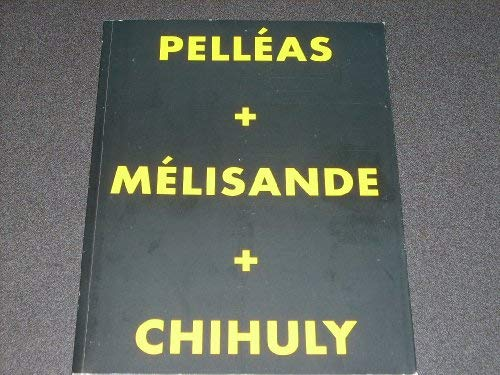 Pelleas + Melisande + Chihuly: Jenkins, Speight