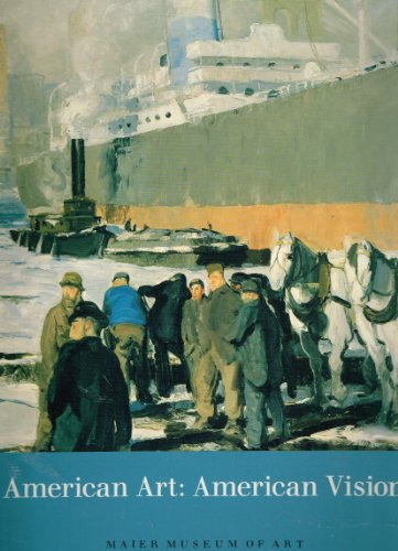 American Art: American Vision : Paintings from: Schall, Ellen M.,