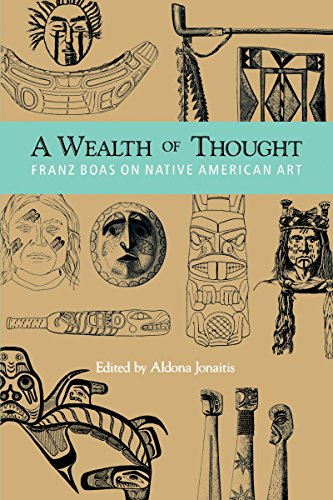 9780295973258: Wealth of Thought: Franz Boas on Native American Art