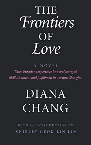 9780295973265: The Frontiers of Love: A Novel