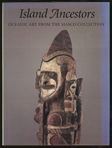 9780295973296: Island Ancestors: Oceania Art from the Masco Collection