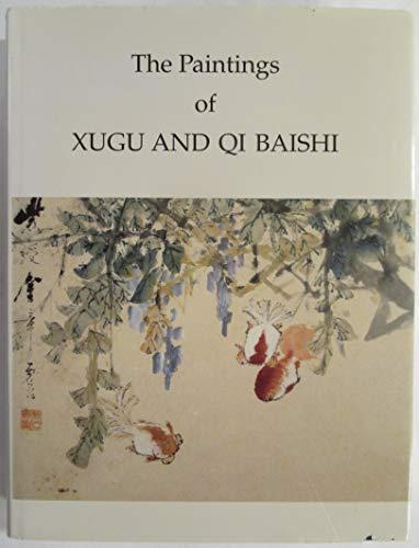 The Paintings of Xugu and Qi Baishi: Jung Ying Tsao
