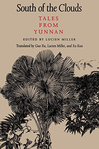 9780295973487: South of the Clouds: Tales from Yunnan (McLellan Endowed Series)
