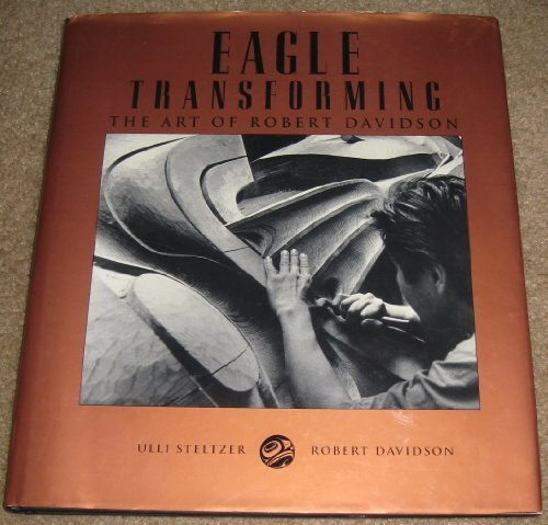 9780295973715: Eagle Transforming: The Art of Robert Davidson