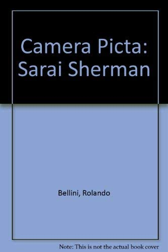 Camera Picta: Sarai Sherman: Bellini, Rolando, Busignani,