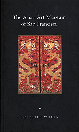 9780295974149: The Asian Art Museum of San Francisco: Selected Works