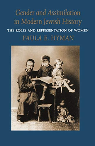 9780295974262: Gender and Assimilation in Modern Jewish History: Roles and Representations of Women