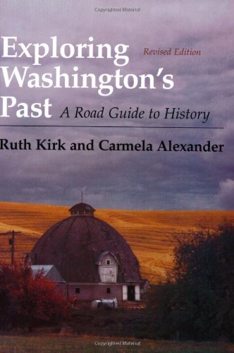 9780295974439: Exploring Washington's Past: A Road Guide to History