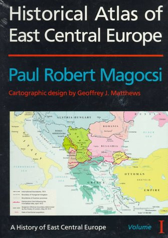 9780295974453: 1: Historical Atlas of East Central Europe (A History of East Central Europe, Vol 1)