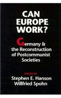 9780295974613: Can Europe Work?: Germany and the Reconstruction of Postcommunist Societies (Jackson School Publications in International Studies)