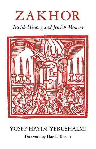 9780295975191: Zakhor: Jewish History and Jewish Memory (The Samuel and Althea Stroum Lectures in Jewish Studies)