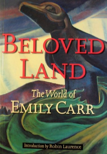 9780295975429: Beloved Land: The World of Emily Carr