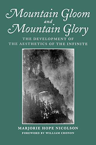 9780295975771: Mountain Gloom and Mountain Glory: The Development of the Aesthetics of the Infinite