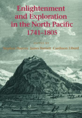 9780295975832: Enlightenment and Exploration in the North Pacific 1741-1805