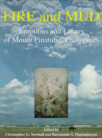 9780295975856: Fire and Mud: Eruptions and Lahars of Mount Pinatubo, Philippines