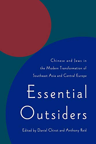 9780295976136: Essential Outsiders: Chinese and Jews in the modern transformation of Southeast Asia and Central Europe (Jackson School Publications in International Studies (Paperback))