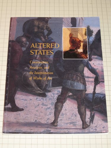 9780295976150: Altered States: Conservation, Analysis, and the Interpretation of Works of Art
