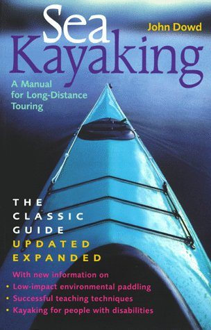 9780295976228: Sea Kayaking: A Manual for Long-Distance Touring