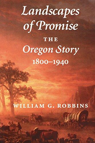 9780295976327: Landscapes of Promise: The Oregon Story 1800-1940 (Weyerhaeuser Environmental Books)