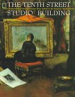9780295976358: The Tenth Street Studio Building: Artist-Entrepreneurs from the Hudson River School to the American Impressionists