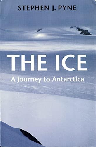 9780295976785: The Ice: A Journey to Antarctica (Weyerhaeuser Environmental Books)