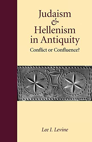 9780295976822: Judaism and Hellenism in Antiquity: Conflict or Confluence? (Samuel and Althea Stroum Lectures in Jewish Studies)
