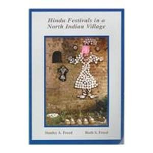 Hindu Festivals in a North Indian Village (Anthropological Papers of the American Museum of Natur...