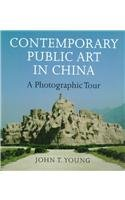 9780295977089: Contemporary Public Art in China: A Photographic Tour (Samuel and Althea Stroum Books)