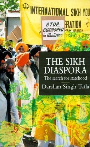 The Sikh Diaspora: The Search for Statehood: Singh Tatla, Darshan