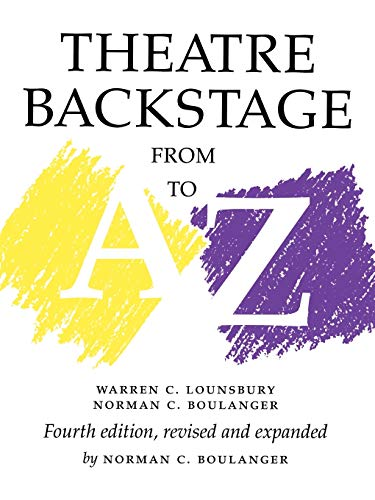9780295977171: Theatre Backstage from A to Z: Fourth Edition, Revised and Expanded