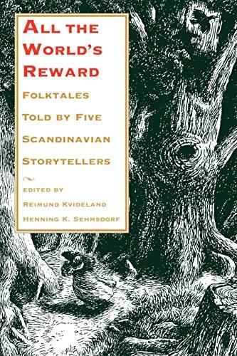 9780295977546: All the World's Reward: Folktales Told by Five Scandinavian Storytellers (Nif Publications)