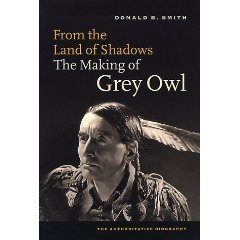 9780295977928: From the Land of Shadows: The Making of Grey Owl