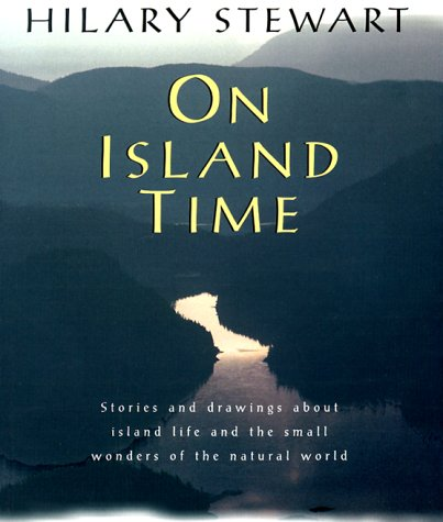 9780295978307: On Island Time: Stories and Drawings About Island Life
