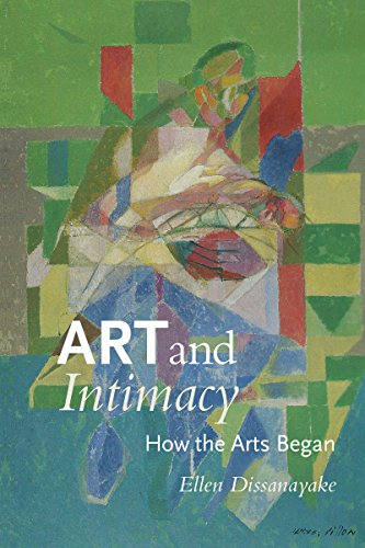 9780295979113: Art and Intimacy: How the Arts Began (McLellan Book)