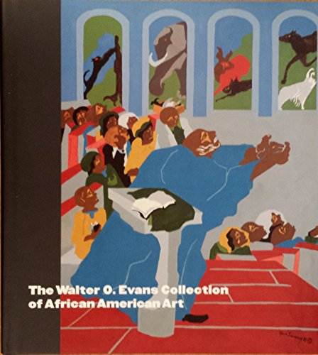 The Walter O. Evans Collection of African American Art.: Andrea D. Barnwell.