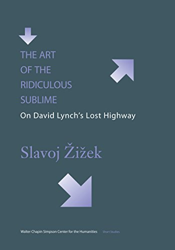 9780295979250: The Art of the Ridiculous Sublime: On David Lynchos Lost Highway: On David Lynch's