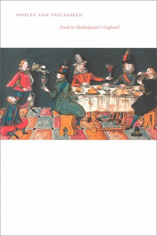 9780295979267: Fooles and Fricassees: Food in Shakespeare's England