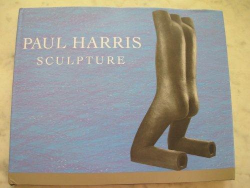 Paul Harris Sculpture: Harris, Paul