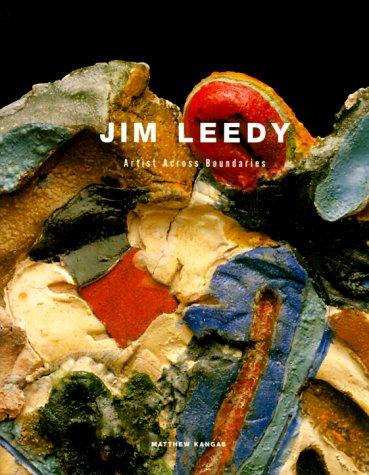 9780295979366: Jim Leedy: Artist Across Boundaries